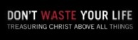 Don't Waste Your Life - DWYL